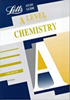 A-level Study Guide Chemistry ('A'Level…