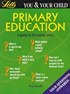 Starting Primary (You & Your Child) by Tony…
