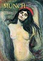 Munch: At the Munch Museum, Oslo by Arne…