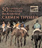 [???]: Landscape Paintings In The Collection of Carmen Thyssen-Bornemisza