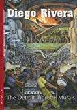 Pastan, Amy: Diego Rivera: The Detroit Industry Murals