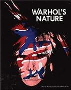 Warhol's Nature by Chad Alligood