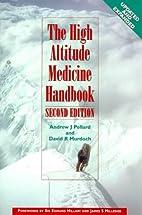 The High Altitude Medicine Handbook, Third…