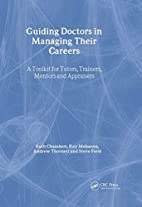 Guiding Doctors in Managing Their Careers: A…