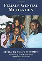 Female Genital Mutilation by Comfort Momoh