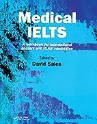 Medical Ielts: A Workbook for International…