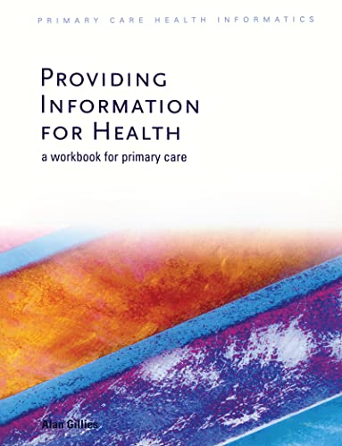 providing-information-for-health-a-workbook-for-primary-care-primary-care-health-informatics