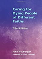 Caring for Dying People of Different Faiths…