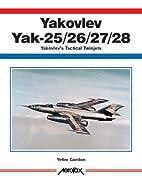 Yakovlev Yak -25/26/27/28 -Aerofax by Yefim…