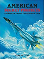 American Secret Projects: Fighters &…