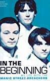 Watkins-Asnardi, Jennifer: In the Beginning: My Life with the Manic Street Preachers