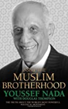 Inside the Muslim Brotherhood: The Truth…