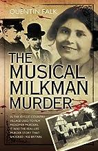 The Musical Milkman Murder by Quentin Falk