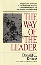 Way of the Leader: Applying the Principles…
