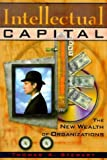 Stewart, Thomas A.: Intellectual Capital : The New Wealth of Organizations