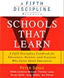 Senge, Peter M.: Schools That Learn (A Fifth Discipline resource)