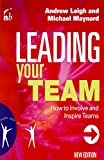 Leigh, Andrew: Leading Your Team: How to Involve and Inspire Teams