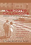 Eidse, Faith: Unrooted Childhoods: Memoirs of Growing Up Global