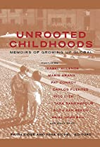 Unrooted Childhoods: Memoirs of Growing Up…