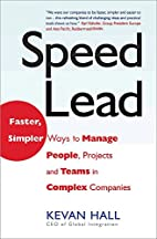 Speed Lead: Faster, Simpler Ways to Manage…