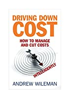 Driving Down Cost: How to Manage and Cut…