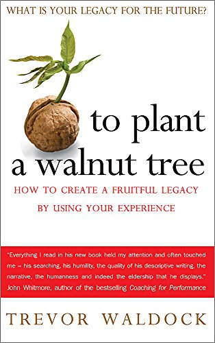 to-plant-a-walnut-tree-how-to-create-a-fruitful-legacy-by-using-your-experience