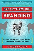 Breakthrough Branding: How Smart…