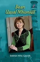 Bean Uasal Mhisniúil by Siobhán Mhic…