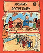 Joshua's Desert Diary (Newsbox) by Ros…