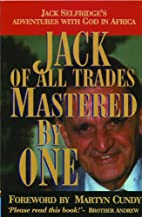 Jack of All Trades, Mastered by One by John…