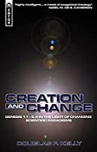 Creation And Change: Genesis 1.1 - 2.4 in…