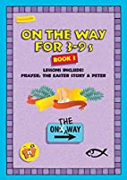 On The Way 3-9s (book 3) by Tnt
