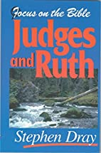 Judges- Ruth (Focus on the Bible…