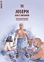 Joseph: God's Dreamer (Biblewise) by…