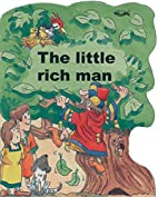 The Little Rich Man (Shaped Board Books) by…