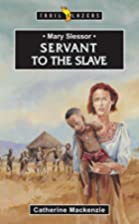 Mary Slessor Servant To The Slave (Trail…