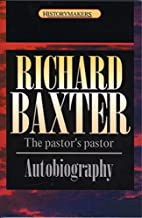 Richard Baxter (History Makers) by Thomson…