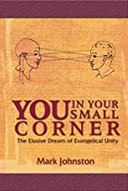 You In Your Small Corner by Mark Johnston