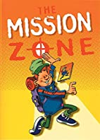 Mission Zone, The (Activity) by Ellis Mark