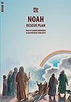 Noah: Rescue Plan (Biblewise) by Carine…
