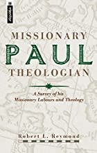 Paul Missionary Theologian by Robert L.…