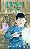 Myrna, Grant: Ivan and The Hidden Bible (The Ivan Series)