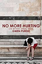 No More Hurting by Gwen Purdie