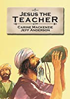Jesus the Teacher (Bible Alive) by Carine…
