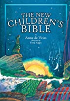 The Children's Bible by Anne de Vries