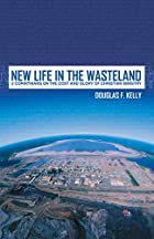 New Life in the Wasteland: 2nd Corinthians…