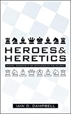 Heroes and Heretics: Pivotal Moments on the…