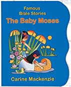 Baby Moses (Famous Bible-Stories (Christian…