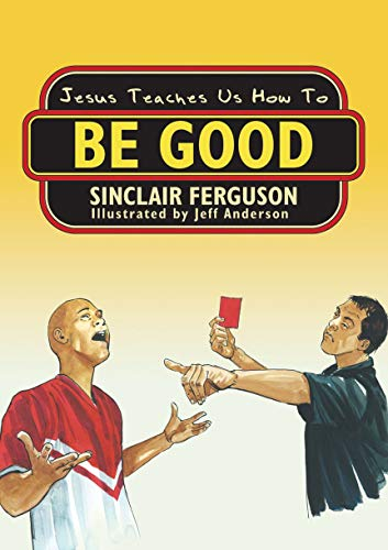 jesus-teaches-us-how-to-be-good