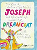 Rice, Tim: Joseph and the Amazing Technicolor Dreamcoat